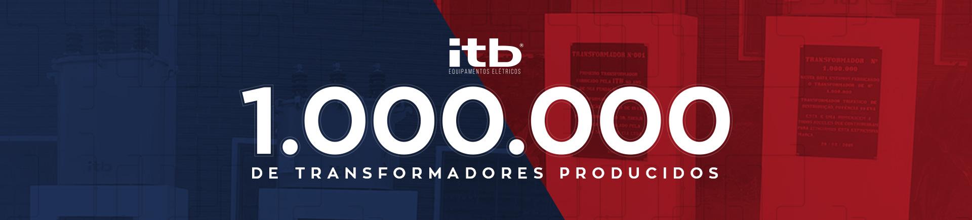transformadores-itb-milhao-produzido